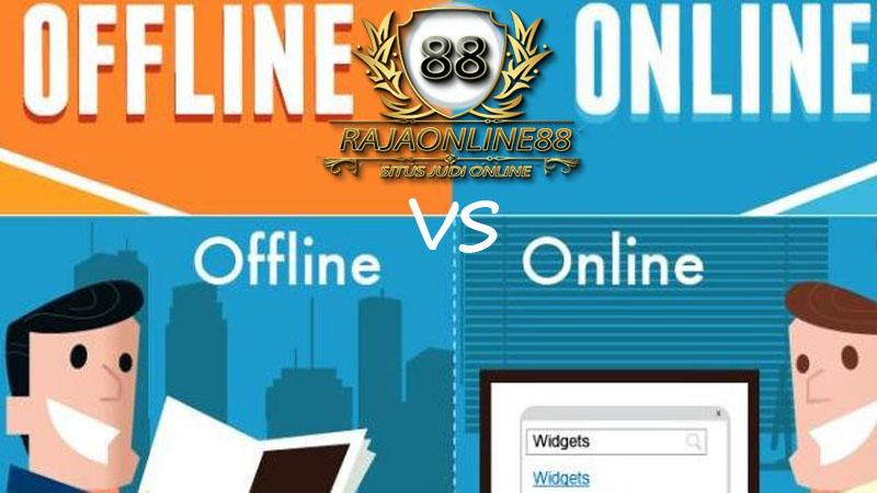 Kelemahan dan Kelebihan Situs Judi Online dan Offline