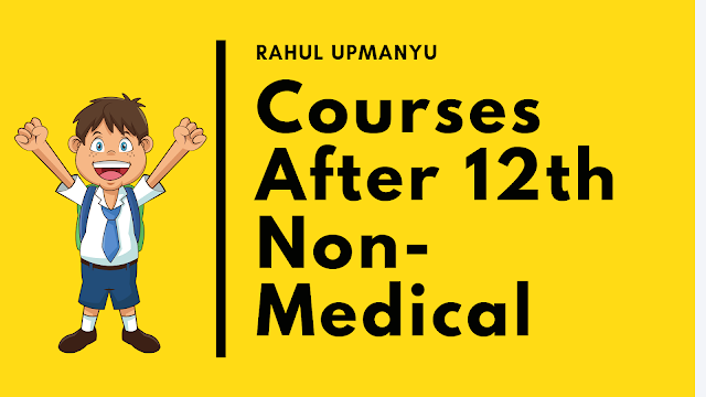 Courses After 12th Non-Medical