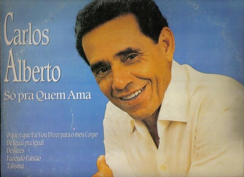 Por Onde Canta: Carlos Alberto