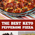 The Best Keto Pepperoni Pizza