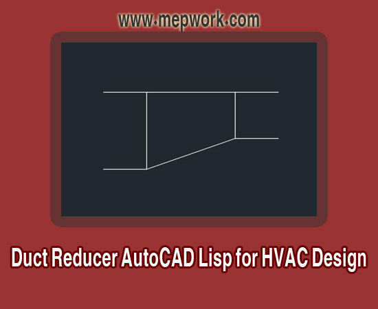 Duct Reducer Lisp for HVAC Design - AutoCAD LSP