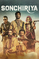 warring dacoits terrorize the Indian heartlands Sonchiriya (2019) HDRip