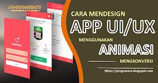 http://progravanz.blogspot.com/2017/05/cara-mendesign-app-uiux-menggunakan.html