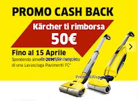 Logo Kaercher ''Pulisci davvero'' operazione cash back! Lavasciuga pavimenti FC ti rimborsa 50€!