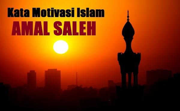 kata motivasi islam beramal saleh