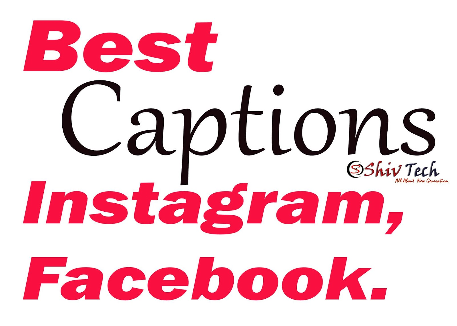 [Best] Captions for Instagram and Facebook Picture