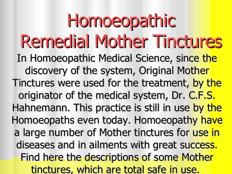 Mother Tincture in Homeopathy | Homeopathy