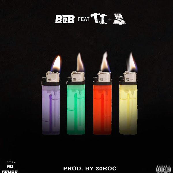 B.o.B - 4 Lit (feat. T.I. & Ty Dolla $ign) - Single Cover