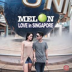 Download Lagu Melon Love In Singapore Terbaru