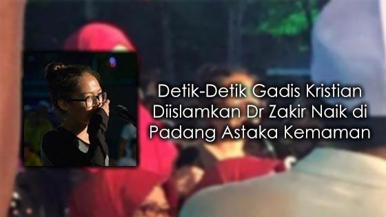 Detik-Detik Gadis Kristian Diislamkan Dr Zakir Naik di Padang Astaka Kemaman