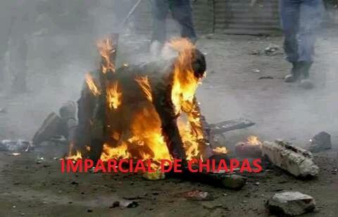 500 pobladores quemaron vivos a tres Personas en Chiapas frente a elementos policiacos de la PEP.
