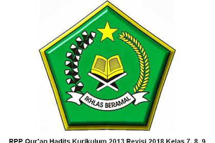 RPP Qur'an Hadits Kurikulum 2013 Revisi 2018 Kelas 7, 8, dan 9