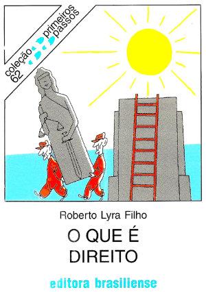 O que é direito Roberto Lyra Filho
