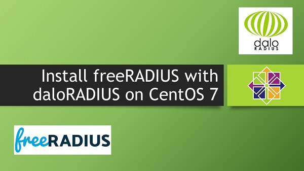 Install freeRADIUS with daloRADIUS on CentOS 7
