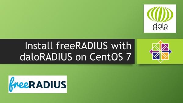 Install freeRADIUS with daloRADIUS on CentOS 7