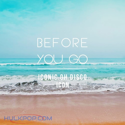 MINUE – Before You Go – Single