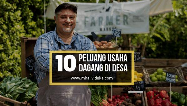 10 Peluang Usaha Dagang di Desa Yang Sangat Menguntungkan