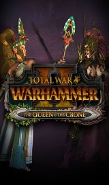 Total War WARHAMMER II The Queen and The Crone cover - Total War WARHAMMER II The Queen and The Crone-CODEX