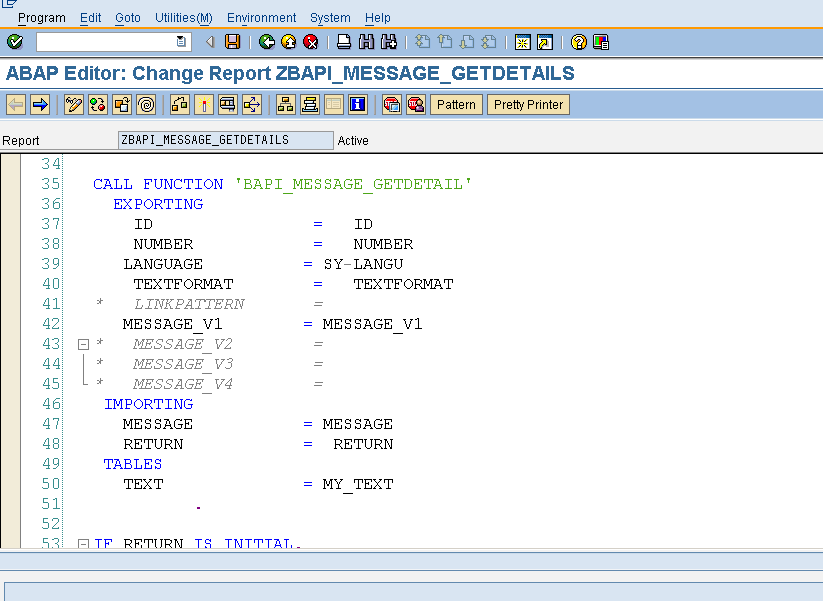 Calling BAPIs from SAP-ABAP ( Ex : BAPI Message GetDetail )