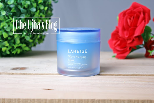 Dhe Ujha Skin Care: [Review] Laneige Water Sleeping Mask 70 ml