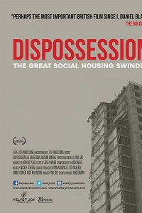 Watch Dispossession: The Great Social Housing Swindle Online Free in HD
