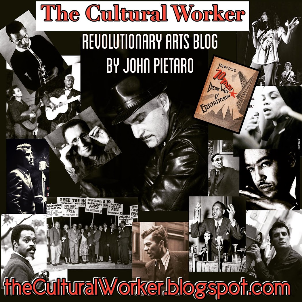 THE CULTURAL WORKER                                   by John Pietaro