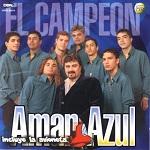 Amar Azul - EL CAMPEÓN 2000 Disco Completo