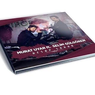 Murat Uyar ft. Selim Gülgören Hesap Sorar (Furkan Soysal Remix)