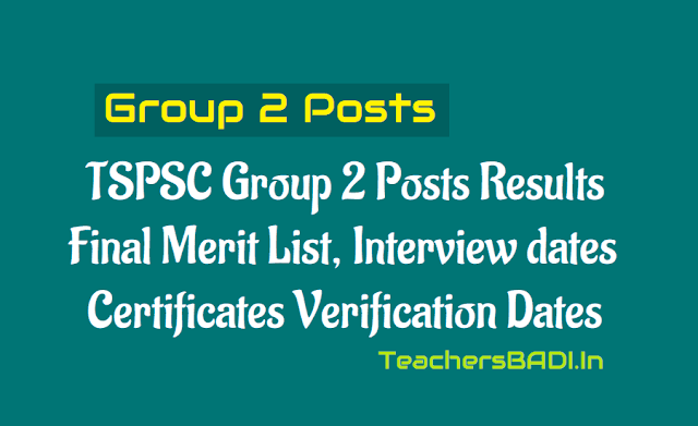 tspsc group 2 group ii posts final merit list,interview dates,certificates verification dates,results,tspsc group 2 oral test,tspsc group 2 results