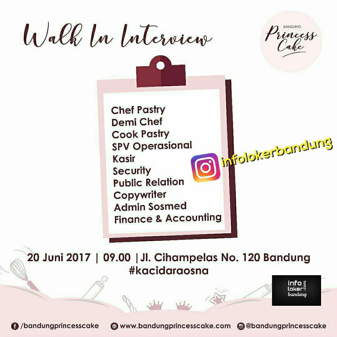 Walk In Interview Princess Cake Bandung Juni 2017