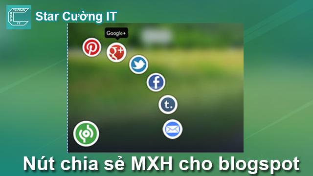 Tạo nút chia sẻ mạng xã hội cho blogspot với phong cách cực pro