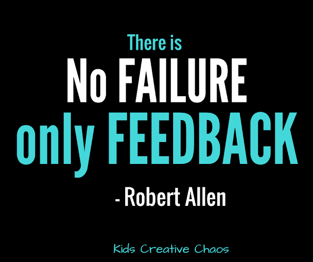 There is no failure only feedback quote