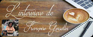 http://unpeudelecture.blogspot.fr/2018/02/interview-francoise-gosselin.html
