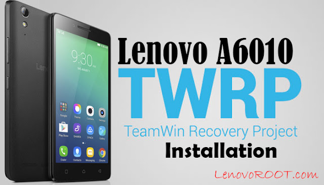 twrp recovery lenovo a6010 installation