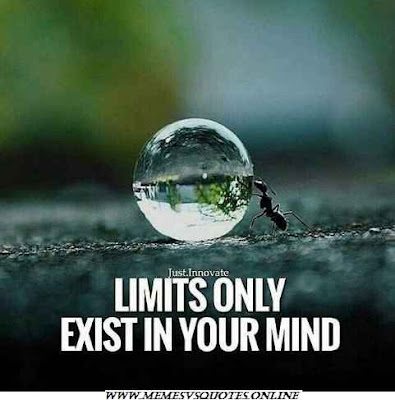 Limits only exists in your mind