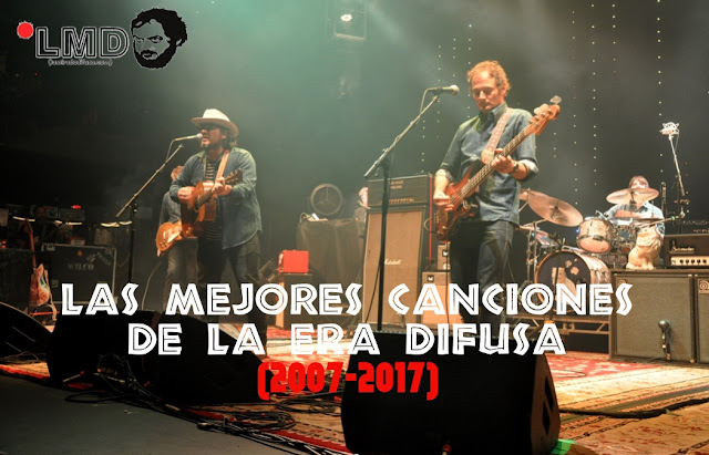 (2007-2017) LAS MEJORES CANCIONES DE LA ERA DIFUSA