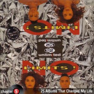25 Albums That Changed My Life: Chapter 5: 2 Unlimited - No Limits!