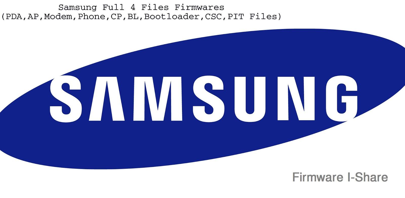 Samsung Full Firmwares | 4Files Firmwares Free - သံဖြူ
