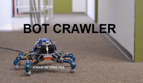 Apa yang dimaksud dengan Bot Crawler itu ? - JOKAM INFORMATIKA