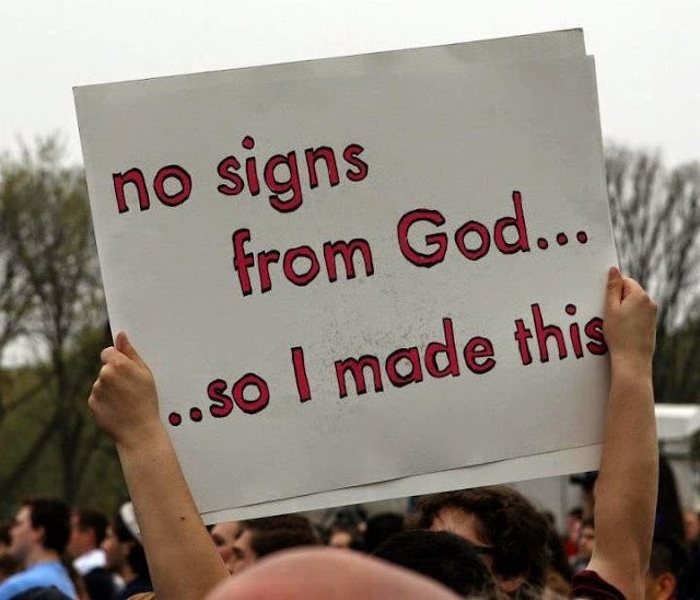 Funny No signs from God so I made this sign picture