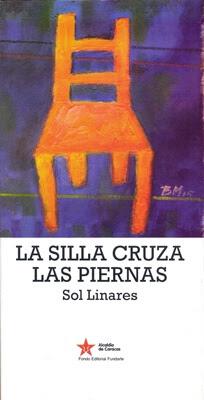 Carátula de La silla cruza las piernas (Sol Linares - 2015)