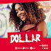 Mp3 Download | Seline - Dollar | Audio [New Song]