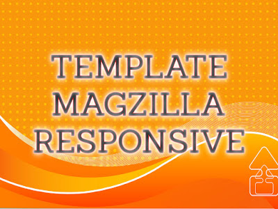 Template Terbaru 2017 Mag Zilla Template Download Gratis