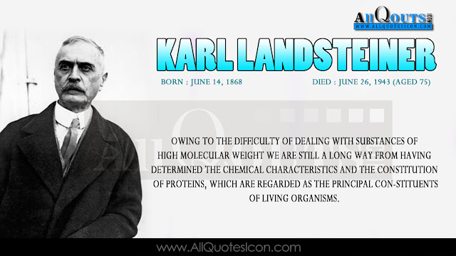Karl Landsteiner  Life Quotes in English, Karl Landsteiner  Motivational Quotes in English, Karl Landsteiner  Inspiration Quotes in English, Karl Landsteiner  HD Wallpapers, Karl Landsteiner  Images, Karl Landsteiner  Thoughts and Sayings in English, Karl Landsteiner  Photos, Karl Landsteiner  Wallpapers, Karl Landsteiner  English Quotes and Sayings and more available here.