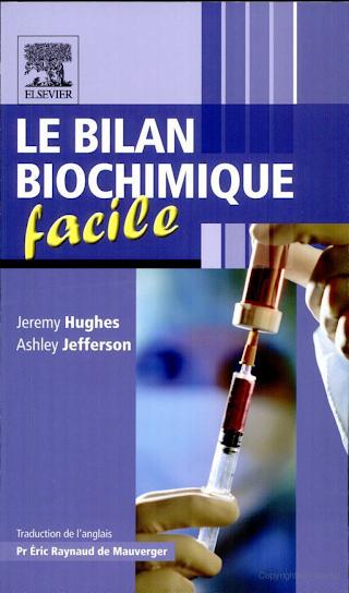 Le Bilan Biochimique Facile