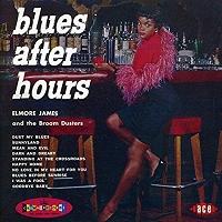Elmore James · Blues After Hours