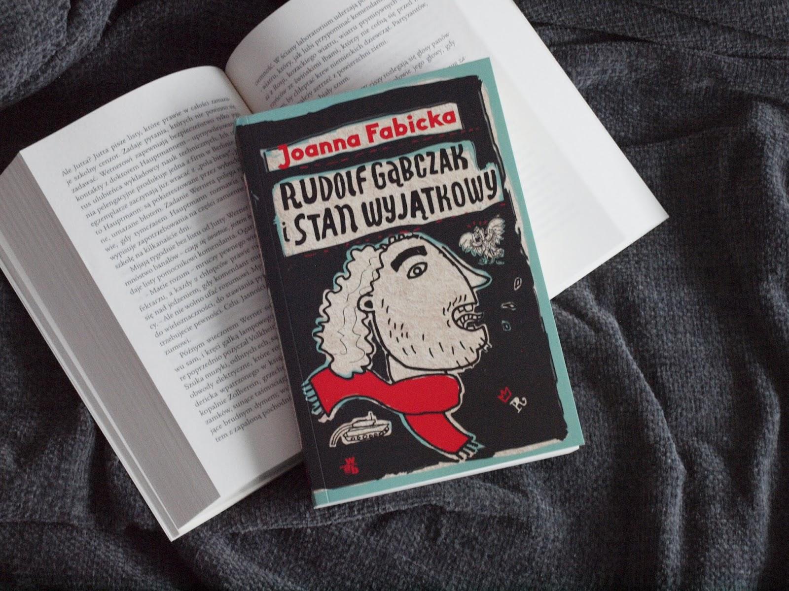 Rudolf Gąbczak i stan wyjątkowy - Joanna Fabicka
