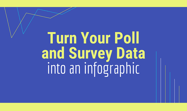 Turn Your Poll and Survey Data into an Infographic