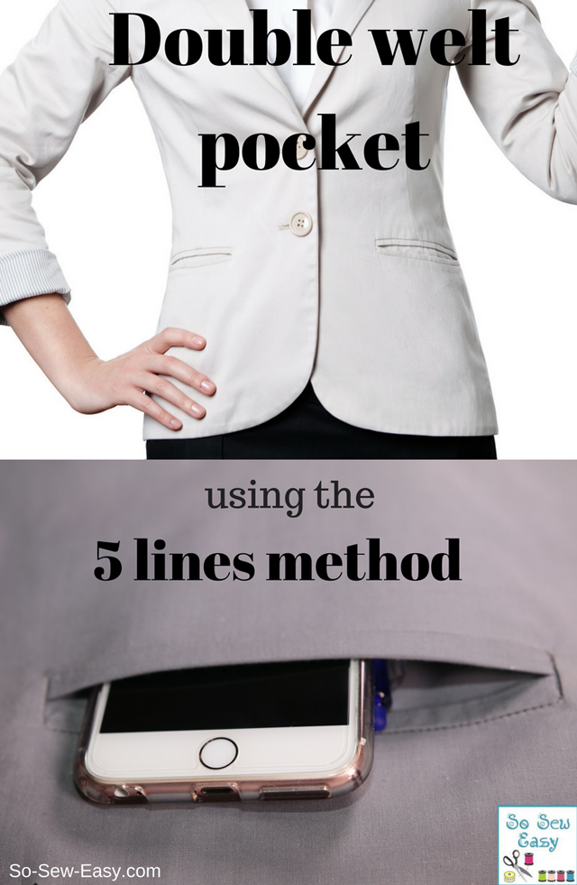 Learn how to make a double welt pocket using the 5 lines method. Tutorial by So Sew Easy