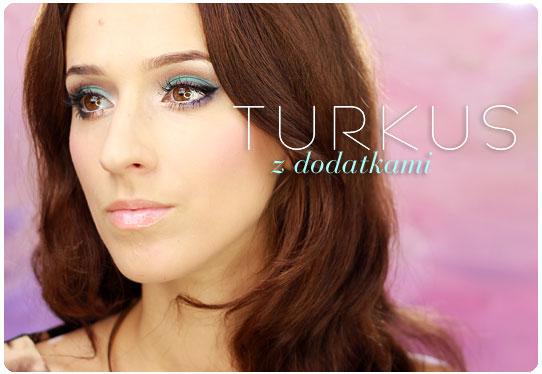 Alina Rose Blog Kosmetyczny Makijaż Turkus Z Dodatkami Krok Po Kroku